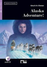 BCRT1 Alaska Adventure! with Audio CD / CD-ROM ISBN: 9788853017208