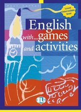 English with Games and Activities Lower Intermediate ISBN: 9788853600004