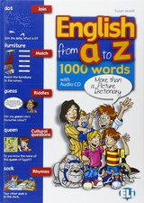 English from A to Z; Alphabetic Picture Dictionary 1,000 Words plus Games & Activities Book with Audio CD ISBN: 9788853611185