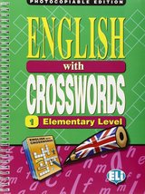 English with Crosswords Volume 1 (Elementary) (Photocopiable) ISBN: 9788881485581