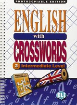 English with Crosswords Volume 2 (Intermediate) (Photocopiable) ISBN: 9788881485635