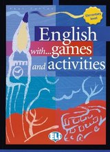 English with Games and Activities Elementary ISBN: 9788881488216