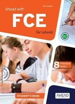 Ahead with FCE for Schools (FCE4S) Student's Book with MP3 Audio CD ISBN: 9788898433438