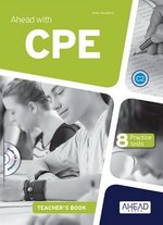 Ahead with CPE 8 Practice Tests Teacher's Book with MP3 Audio CD ISBN: 9788898433698