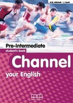 Channel your English Pre-Intermediate Student's Book ISBN: 9789603793847