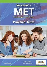 Succeed in the Michigan English Test (MET) 8 Practice Tests Self-Study Edition (Student's Book, Self Study Guide & MP3 Audio) ISBN: 9781781644263