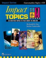 Impact Topics: 30 Exciting Topics to Talk about in English with Audio CD ISBN: 9789620050558