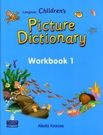 Longman Children's Picture Dictionary Workbook 1 ISBN: 9789620053177