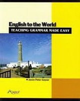 English to the World: Teaching Grammar Made Easy ISBN: 9789833317417